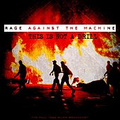This Is Not A Drill de Rage Against The Machine