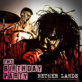 Nether Lands de The Birthday Party