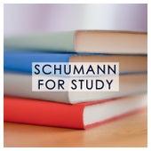Schumann for Study by Robert Schumann