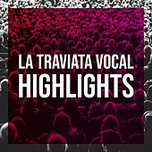 La traviata vocal highlights de Ne' Lieti Calici, Giuseppe Verdi, Renata Scotto