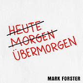 Übermorgen by Mark Forster