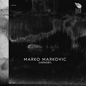 Chernobyl de Marko Markovic