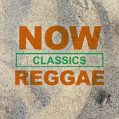 NOW Reggae Classics de Various Artists