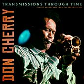 Transmissions Through Time by Don Cherry