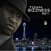 Town Bizzness, Vol. 1 von Various Artists