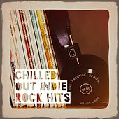 Chilled out Indie Rock Hits by Country Folk, Indie Rock All-Stars, Modern Country Heroes