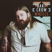 Wheels by Bart Crow