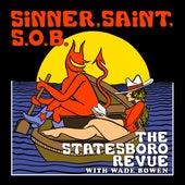 Sinner, Saint, S.O.B. de The Statesboro Revue
