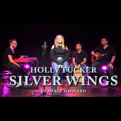 Silver Wings de Holly Tucker