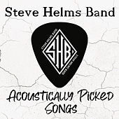 Acoustically Picked Songs de Steve Helms Band