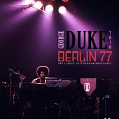 Berlin 77 (feat. Herbie Hancock) de George Duke