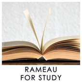 Rameau for Study de Various Artists