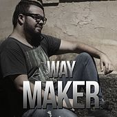 Way Maker van Igor Pinheiro de Lima