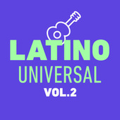 Latino Universal Vol. 2 by Various Artists