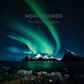 Northern Lights by Nora Becker