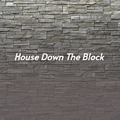 House Down the Block by Carl Smith, Mickey Gilley, Waylon Jennings, Charlie Feathers, Charlie Rich, Willie Nelson, Billy Joe Royal, Don Gibson, Buck Owens
