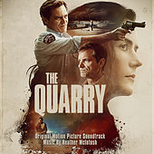 The Quarry (Original Motion Picture Soundtrack) de Heather McIntosh