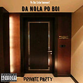 Private Party de Da NOLA Po Boi