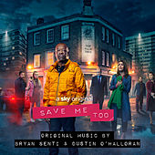 Save Me Too (Music from the Original TV Series) by Bryan Senti