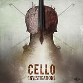 Cello Investigations by Gothic Storm
