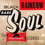 Under The Black Rainbow: Rare Soul From Polydor Records 1972-1980 de Various Artists