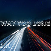 Way Too Long by Jim