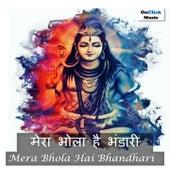 Mera Bhola Hai Bhandhari by Shraddha Jain