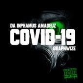 Covid-19 von Da Inphamus Amadeuz