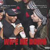 Wipe Me Down by $Nowband$