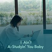 I Ain't A-Studyin' You Baby by Don Gibson, Doc Watson, Mickey Gilley, Waylon Jennings, Willie Nelson, Charlie Rich, Buck Owens, Billy Joe Royal