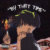 By That Time⁉️ (feat. Rosalia) von DJ Tannerwell