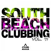 South Beach Clubbing, Vol. 14 by Various Artists