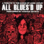 All Blues'd Up: Songs of Janis Joplin de Various Artists