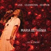 Love Celebration Devotion by Maria Bethânia