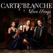 Love Songs von Carte Blanche