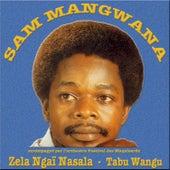 Zela Ngaï Nasala - Tabu Wangu by Sam Mangwana