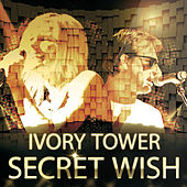 Ivory Tower by Secret Wish