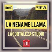 La Nena Me Llama by Rone