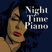 Night Time Piano von Various Artists