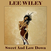 Sweet And Low Down de Lee Wiley
