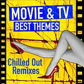Movie & Tv Best Themes (Instrumental Chilled Out Remixes) de Chill Loungers