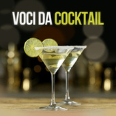 Voci da Cocktail di Various Artists