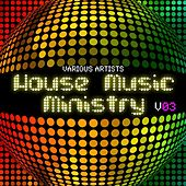 House Music Ministry, Vol. 3 by Various Artists