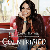 Countrified by Leslie Cours Mather