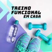 Treino Funcional Em Casa de Various Artists