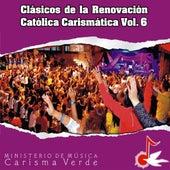 Clásicos de la Renovación Católica Carismática, Vol. 6 by Carisma Verde