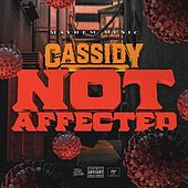 Not Affected de Cassidy