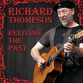 Reliving the Past von Richard Thompson