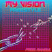 My Vision Freestyle de Low