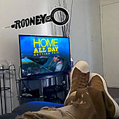Home All Day (Getting Paid) von Rodney O